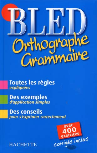 Bled : orthographe, grammaire