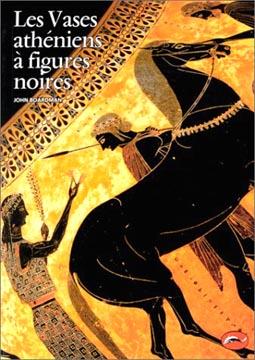 Les Vases athéniens à figures noires