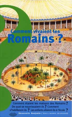Bombarde, Comment vivaient les Romains ?