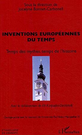 Bonnet-Carbonell, Inventions européennes du temps. Temps des mythes, temps de l'histoire