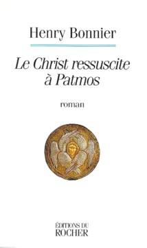Le Christ ressuscite à Patmos