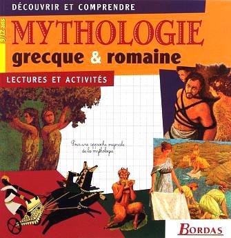 Bordas, Mythologie grecque et romaine. Lectures et activités