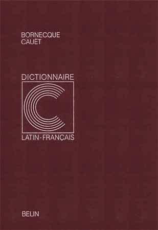 Bornecque, Dictionnaire latin-français