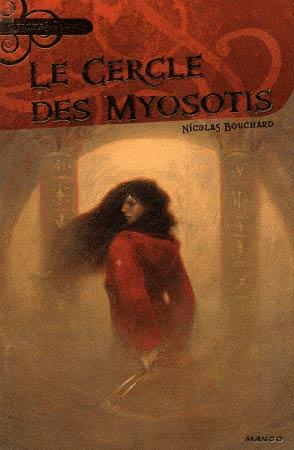 Bouchard, Le cercle des Myosotis