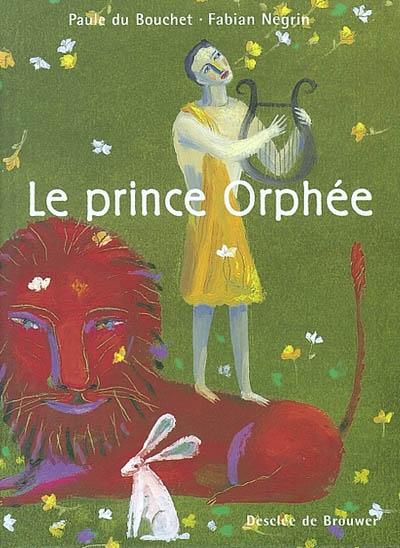 Le prince Orphιe