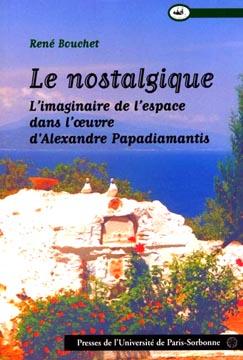 Le nostalgique : l'imaginaire et l'espace chez Alexandre Papadiamantis