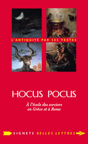 Hocus Pocus. A l'cole des sorciers en Grce et  Rome