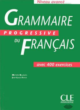 Grammaire progressive du français - Niveau avancé