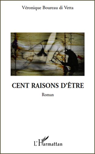 Boureau Di Vetta, Cent raisons d'�tre