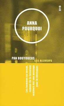Bouyoucas, Anna pourquoi