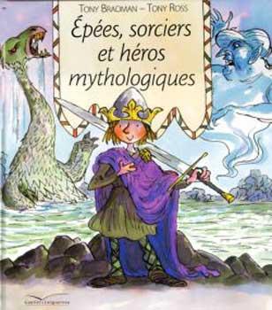 Bradman, Epées, sorciers et héros mythologiques