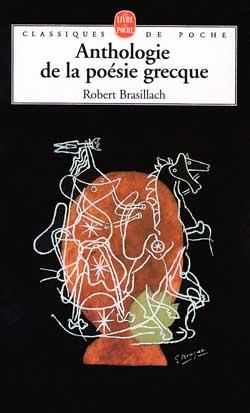 Brasillach, Anthologie de la poésie grecque