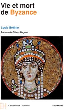 Vie et mort de Byzance