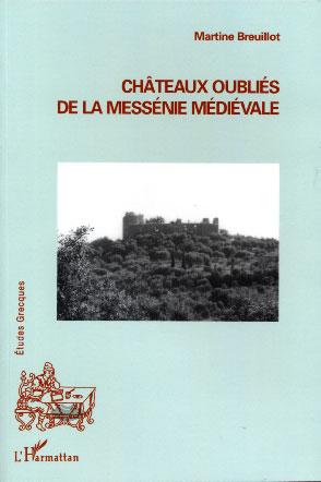 Breuillot, Châteaux oubliés de la Messénie médiévale