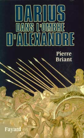 Briant, Darius dans l'ombre d'Alexandre