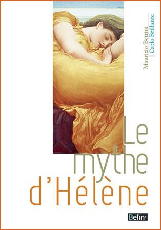 Brillante, Le mythe d'Hélène