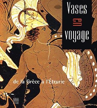 Briquel, Vases en voyages. De la Grèce en l'Etrurie