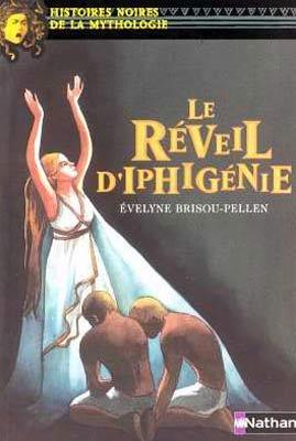 Le rιveil d'Iphigιnie