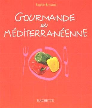 Brissaud, Gourmande et méditerranéenne