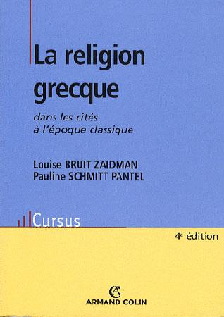 La religion grecque. Dans les cités à l'époque classique