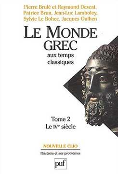 Le Monde Grec aux temps classiques T2
