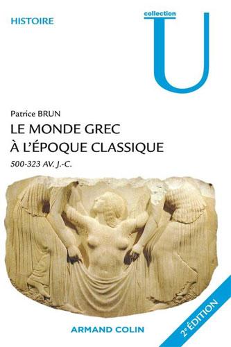 Le monde grec à l'époque classique 500-523 avant J-C