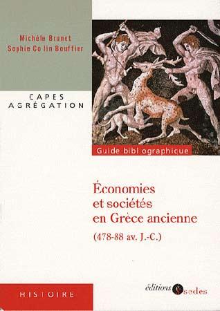 Brunet, Economies et sociétés en Grèce ancienne (478-88 av J-C)