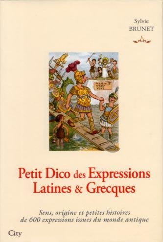 Brunet, Petit Dico des Expressions Latines et Grecques