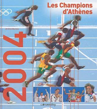 Les Champions d'Athènes 2004