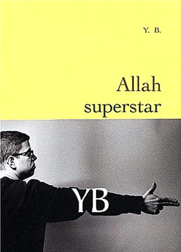 B., Allah superstar