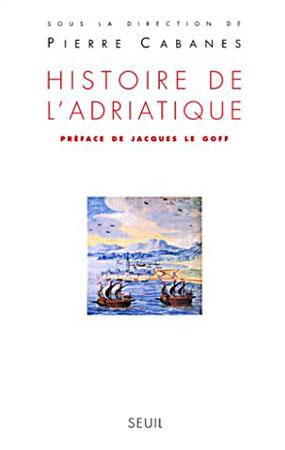 Cabanes, Histoire de l'Adriatique