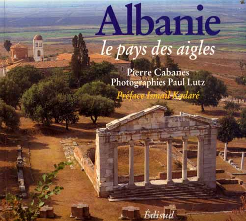 Cabanes, Albanie, le pays des aigles