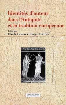 Identit�s d'auteur dans l'Antiquit� et la tradition europ�enne