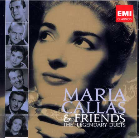 Callas, Callas and Friends: The Legendary Duets
