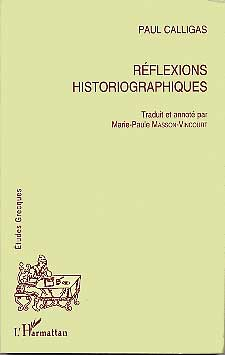 R�flexions historiographiques