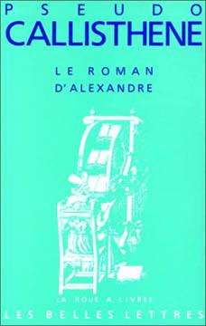 Callisthène, Le roman d'Alexandre