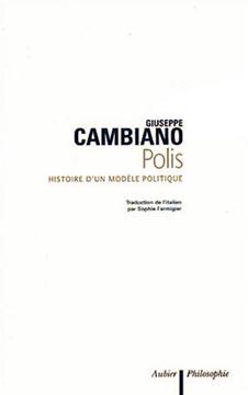 Cambiano, Polis. Histoire d'un modèle politique