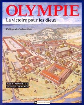 de Carbonnières, Olympie, la victoire pour les dieux