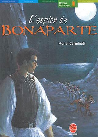Carminati, L'espion de Bonaparte