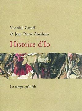 Caroff, Histoire d'Io
