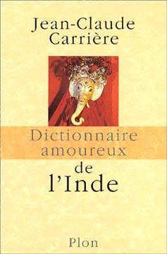 Carrière, Dictionnaire amoureux de l'Inde
