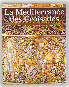 La méditerrannée des Croisades