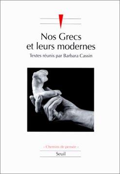 Nos Grecs et leurs modernes