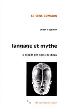 Cassirer, Langage et mythe