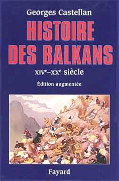 Castellan, Histoire des Balkans XIVe - XXe si�cle