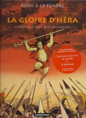 Rossi, La Gloire d'Héra, tome 1. L'homme le plus fort du monde