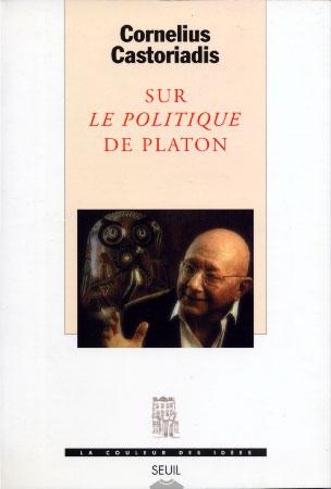 """Sur """"le politique"""" de Platon"""