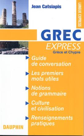 Grec express. Grèce et Chypre