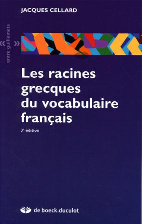 Les racines grecques du vocabulaire français
