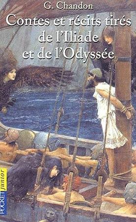 Chandon, Contes et récits tirés de l'Iliade et de l'Odyssée